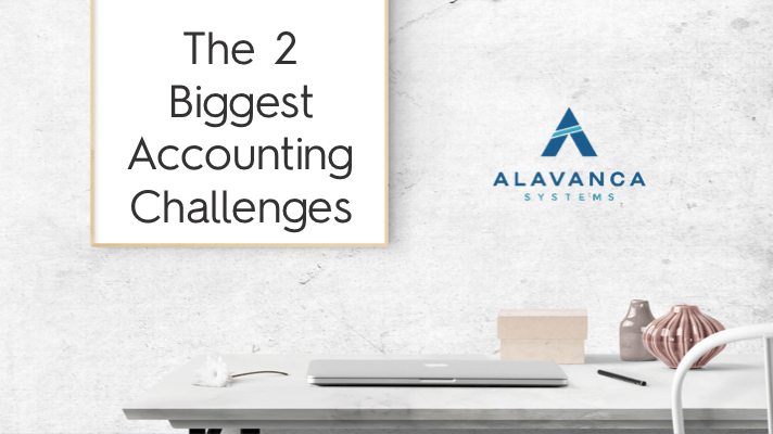 2 Biggest Accounting Challenges